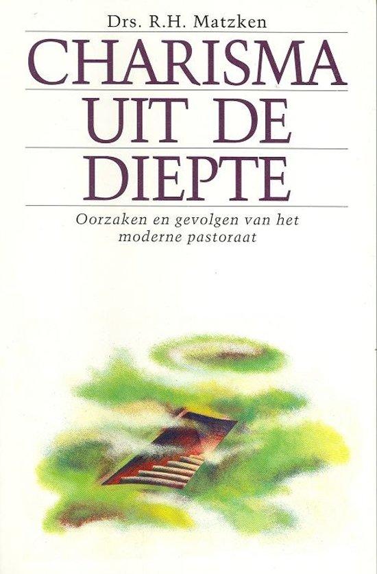 Charisma uit de diepte - Matzken, R.H. pdf epub