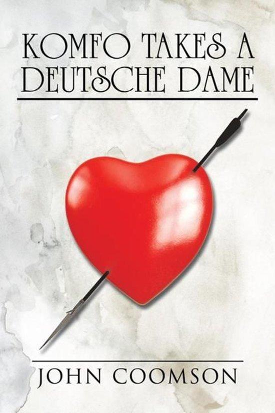 Komfo Takes a Deutsche Dame