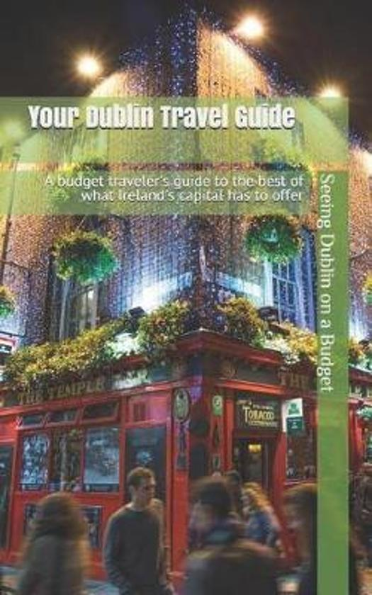 Your Dublin Travel Guide