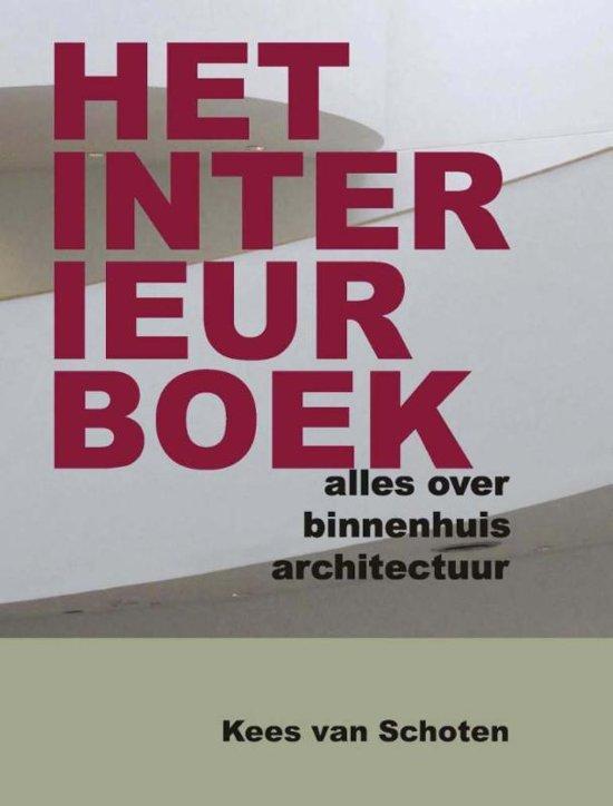 bol.com | Het interieurboek, Kees Van Schoten | 9789085482550 | Boeken