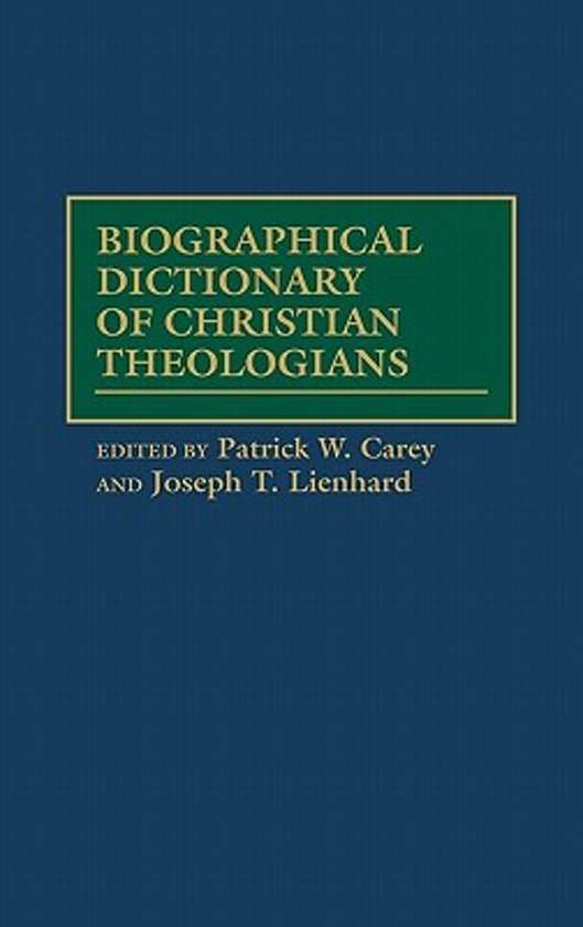 Biographical Dictionary of Christian Theologians