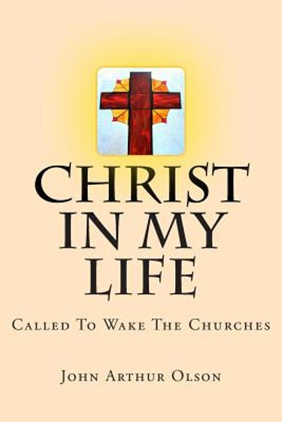Christ in My Life; Called to Wake the Churches