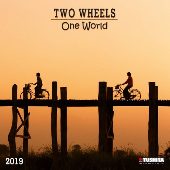 TWO wheels – ONE world Kalender 2019