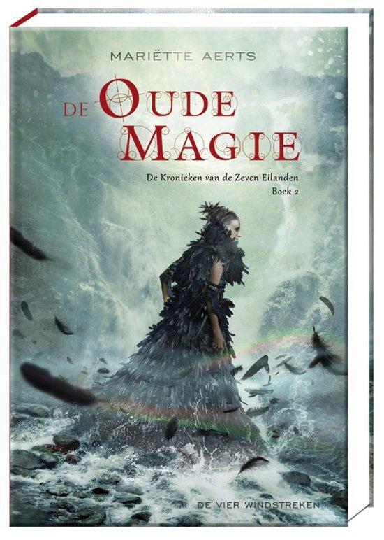 De kronieken van de Zeven Eilanden - De Oude Magie