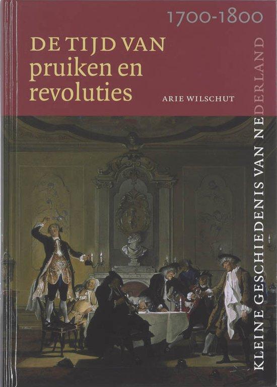 De Tijd Van Pruiken En Revoluties
