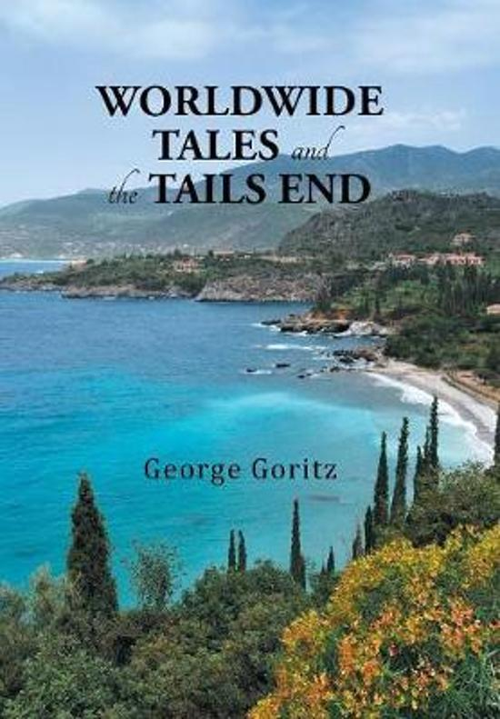 Worldwide Tales and the Tails End