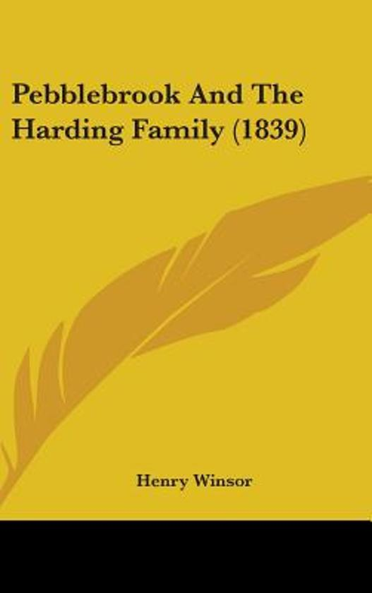 Pebblebrook and the Harding Family (1839)