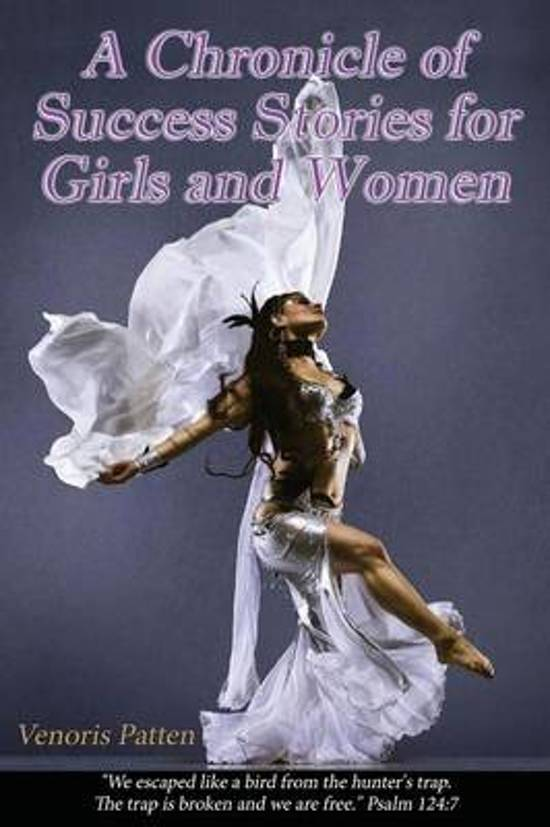 A Chronicle of Success Stories for Girls & Women