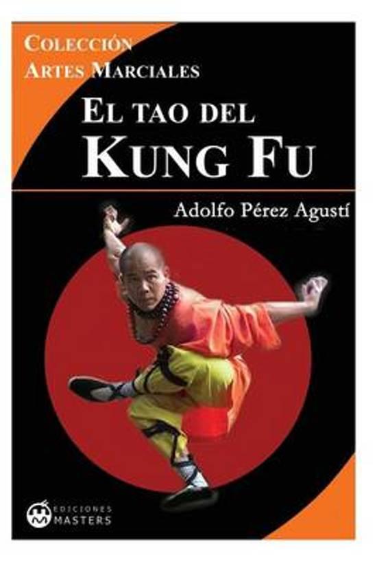 El Tao del Kung Fu