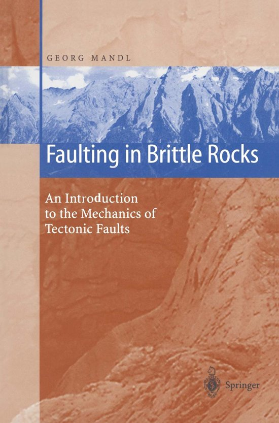 Faulting in Brittle Rocks