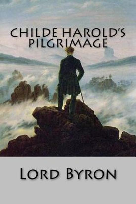 byrons poem childe harolds pilgrimage essay Childe harold's pilgrimage is a lengthy narrative poem in four parts written by lord byron it was published between 1812 and 1818 and is dedicated to ianthe.