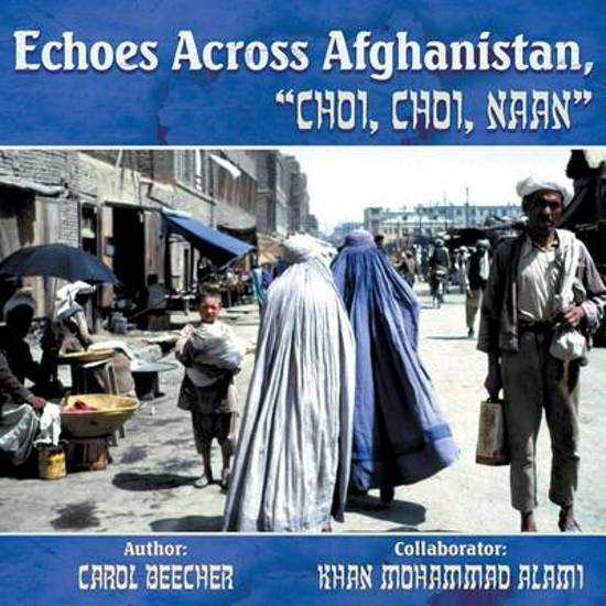 Echoes Across Afghanistan, Choi, Choi, Naan