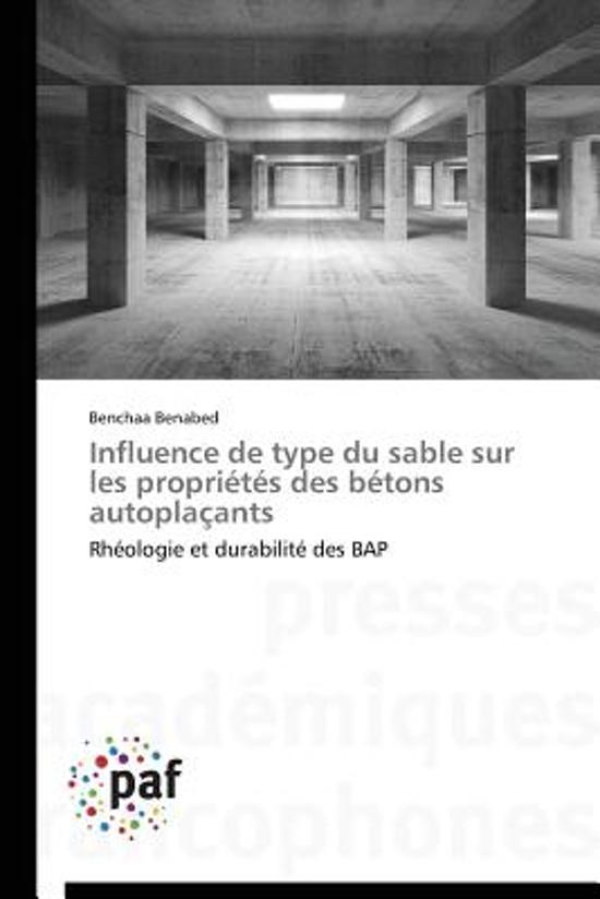 Influence de Type Du Sable Sur Les Propri t s Des B tons Autopla ants