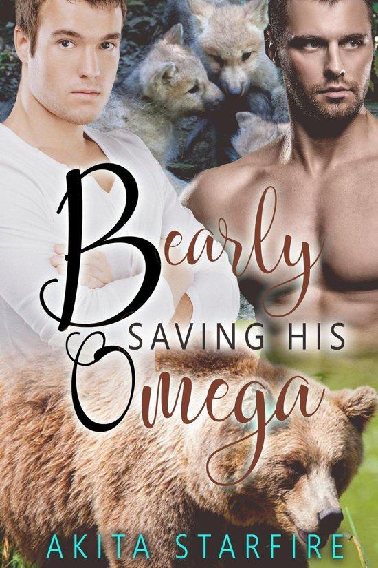 Bearly Saving His Omega: MM Alpha Omega Fated Mates Mpreg Shifter