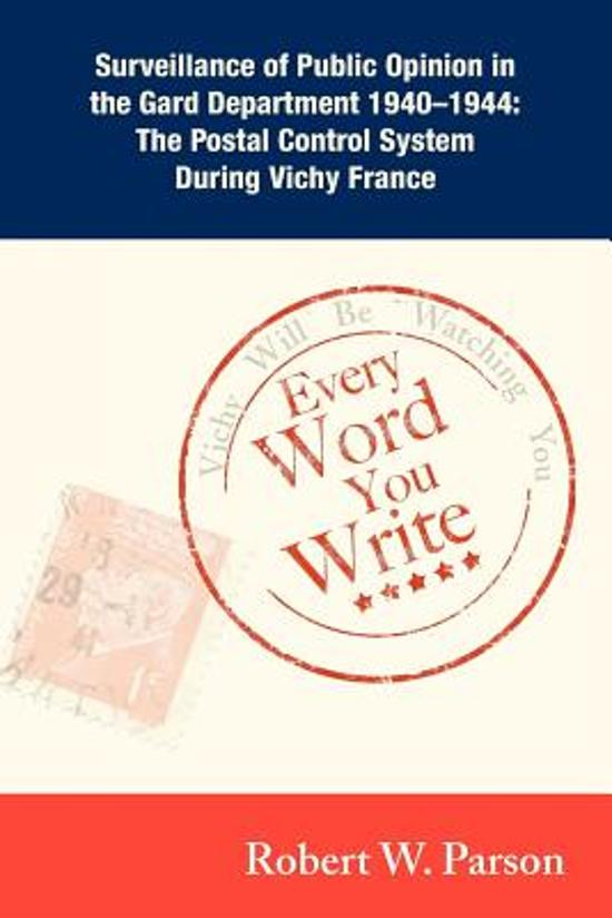 Every Word You Write ... Vichy Will Be Watching You