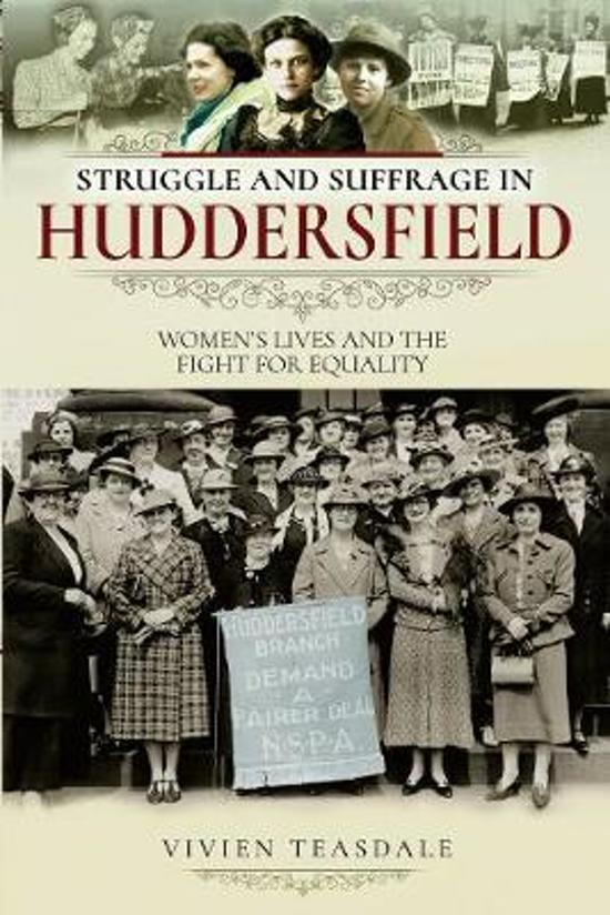 Struggle and Suffrage in Huddersfield