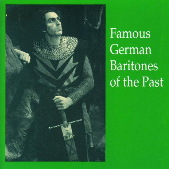 Famous German Baritones of the Past