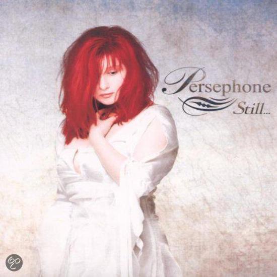 Persephone - Still