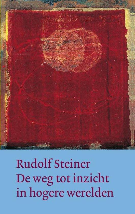 Boek cover De weg tot inzicht in hogere werelden van Rudolf Steiner (Hardcover)