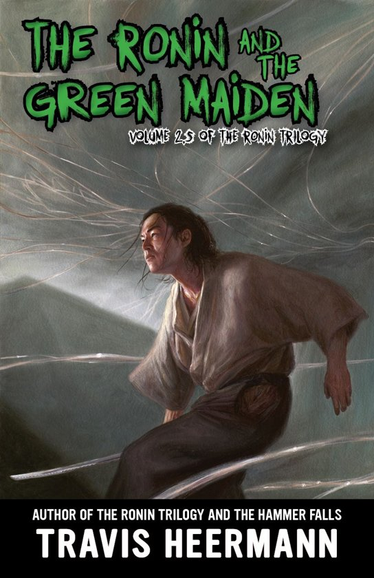 The Ronin and Green Maiden