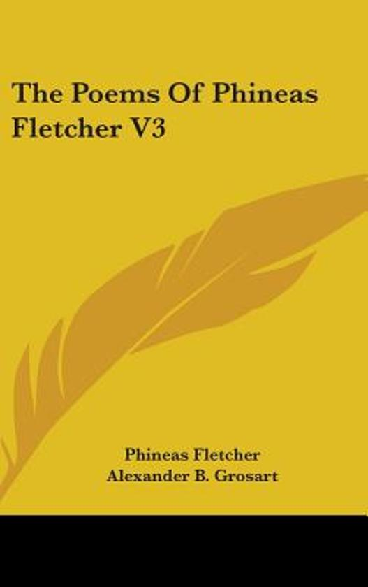 The Poems of Phineas Fletcher V3