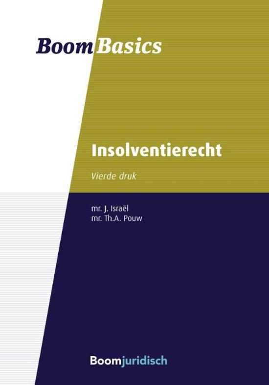 Boek cover Boom Basics - Boom basics insolventierecht van J. Israel (Paperback)