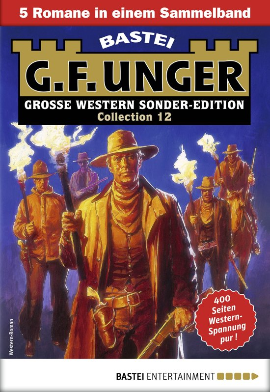 G. F. Unger Sonder-Edition Collection 12 - Western-Sammelband