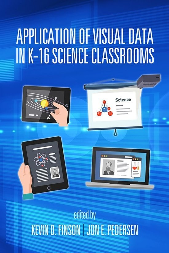 Application of Visual Data in K16 Science Classrooms