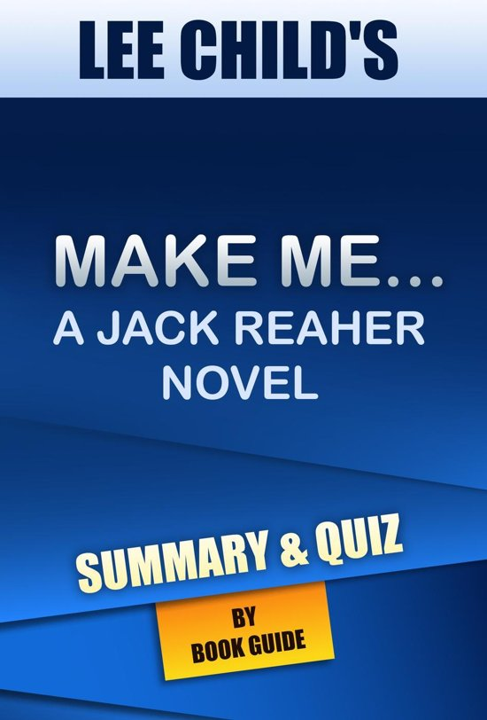 Boekomslag voor Make Me: A Jack Reacher Novel By Lee Child | Summary and Trivia/Quiz