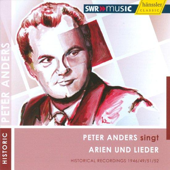 Peter Anders Singt Arien U. Lieder