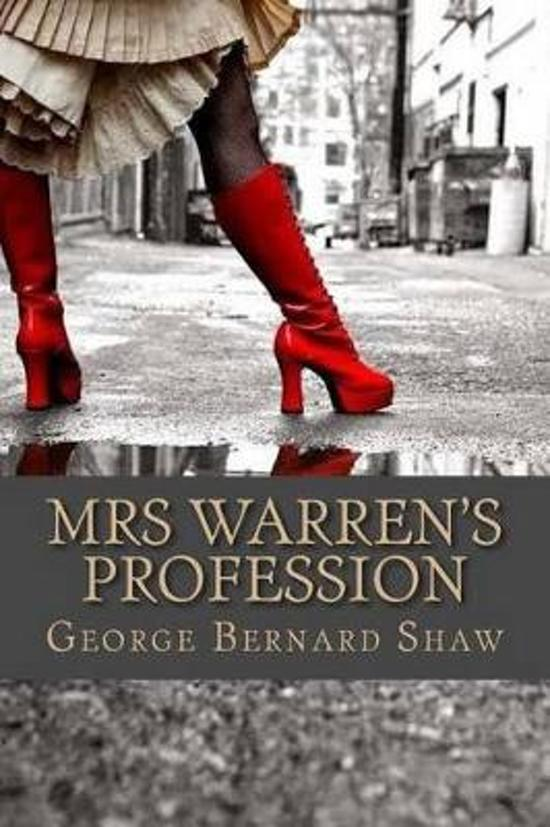 victorian attitude towards prostitution in mrs warrens profession by bernard shaw Mrs warren's profession questions and and significant feature of george bernard shaw's play, mrs warren's profession towards the end of.