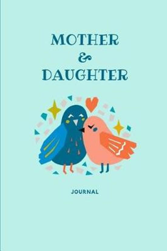 Mother & Daughter Journal
