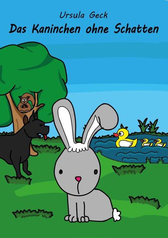 Das Kaninchen ohne Schatten