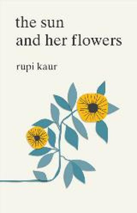 Boek cover The Sun and Her Flowers van Rupi Kaur (Paperback)