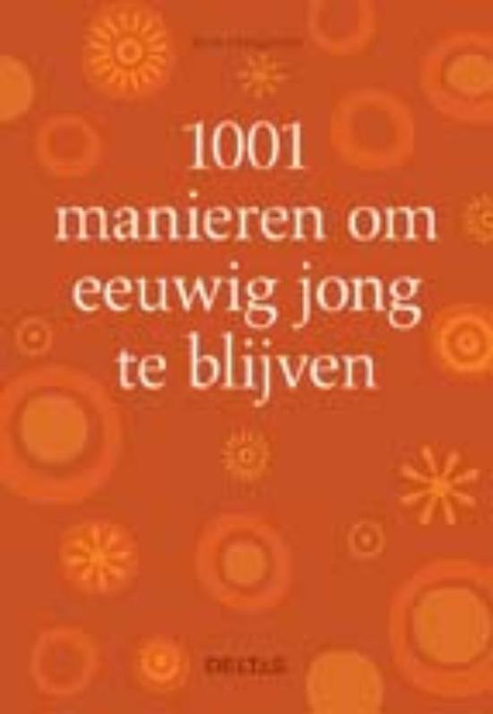 1001 manieren om eeuwig jong te blijven