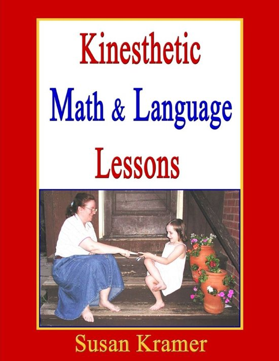 Kinesthetic Math & Language Lessons