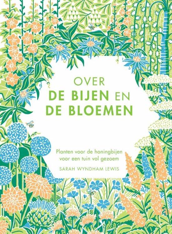 Planten Voor Bijen.Bol Com Over De Bijen En De Bloemen Sarah Wyndham Lewis