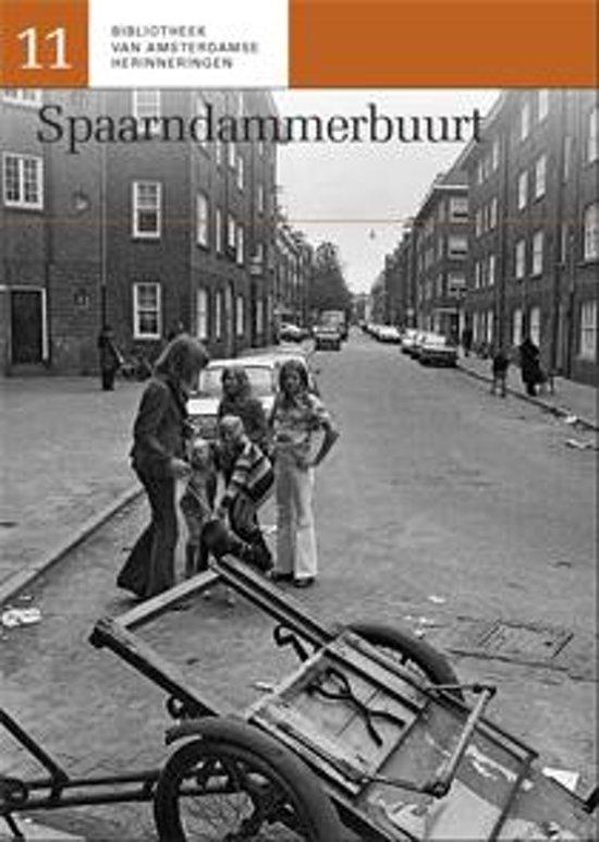 Bibliotheek van Amsterdamse herinneringen 11 - Spaarndammerbuurt