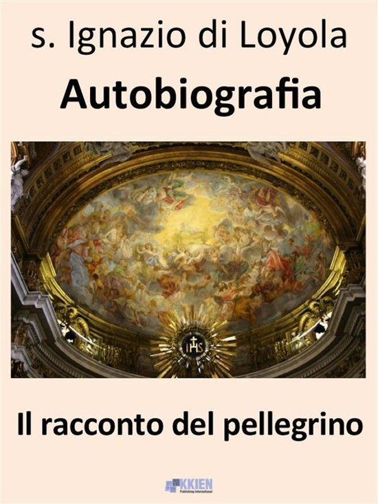 Autobiografia - Il racconto del pellegrino