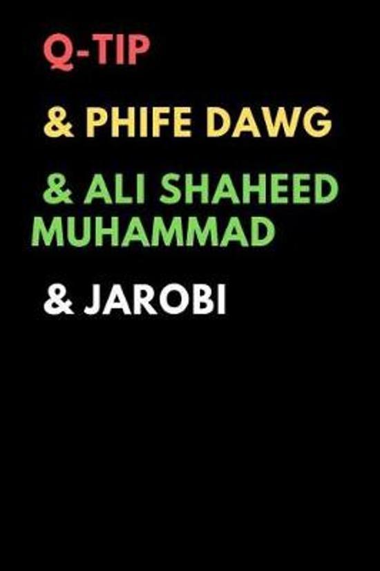 Q-Tip & Phife Dawg & Ali Shaheed Muhammad & Jarobi