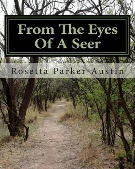 From the Eyes of a Seer