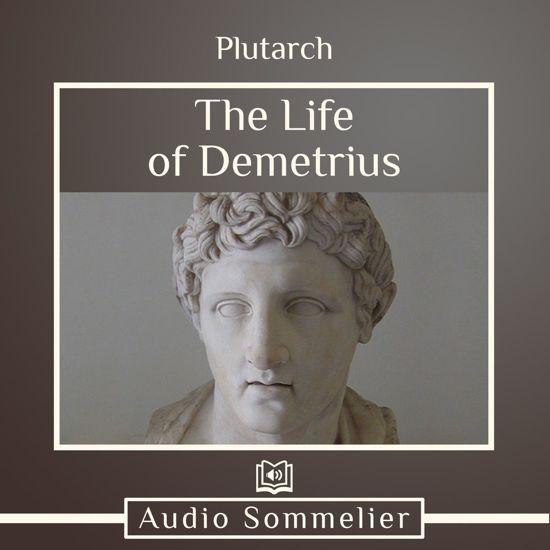 Boek cover Life of Demetrius, The van Plutarch (Onbekend)
