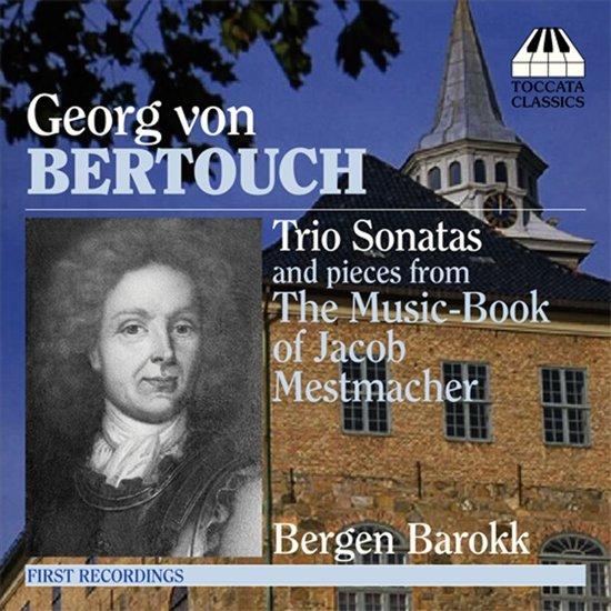 Bertouch: Trio Sonatas