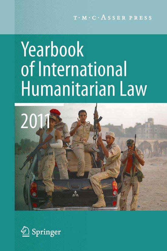 Yearbook of International Humanitarian Law 2011 - Volume 14