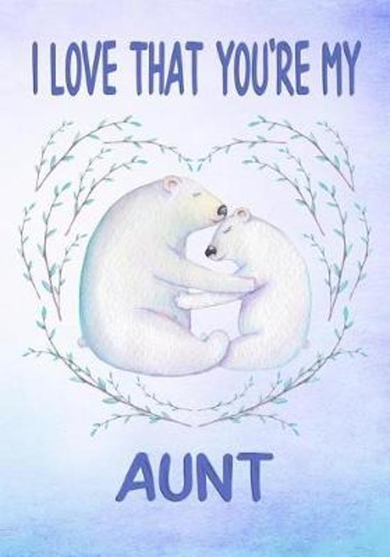 I Love That You're My Aunt Keepsake Journal Polar Bears