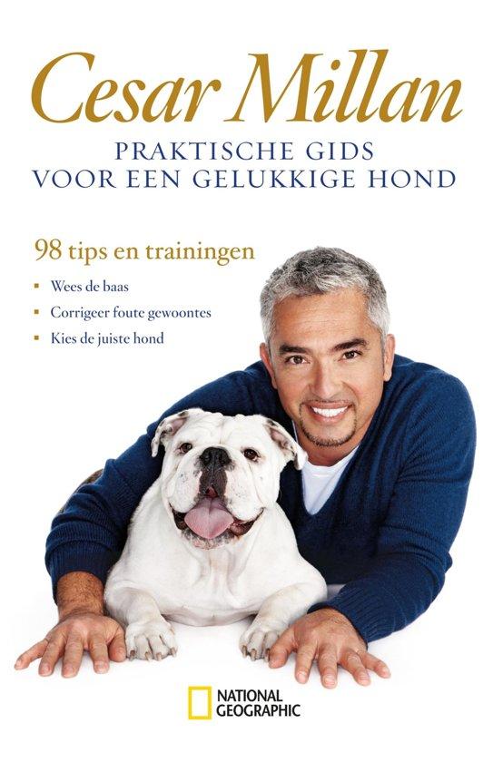 Boek cover Praktische gids voor een gelukkige hond van Cesar Millan (Onbekend)
