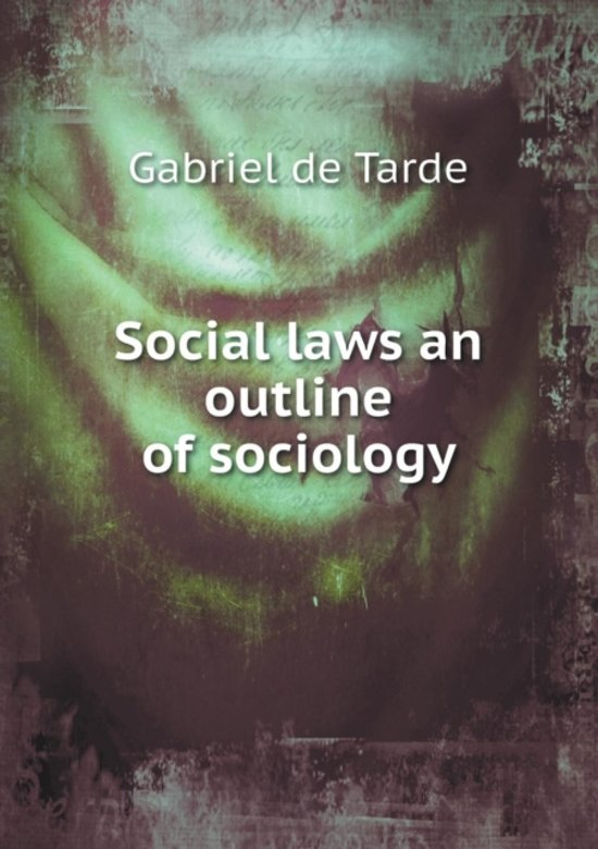 Social Laws an Outline of Sociology