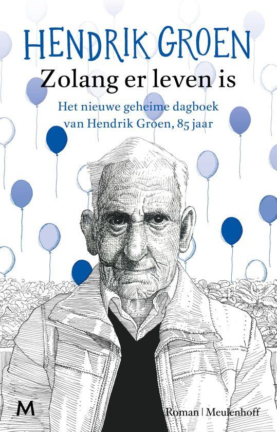 Boek cover Zolang er leven is van Hendrik Groen (Paperback)