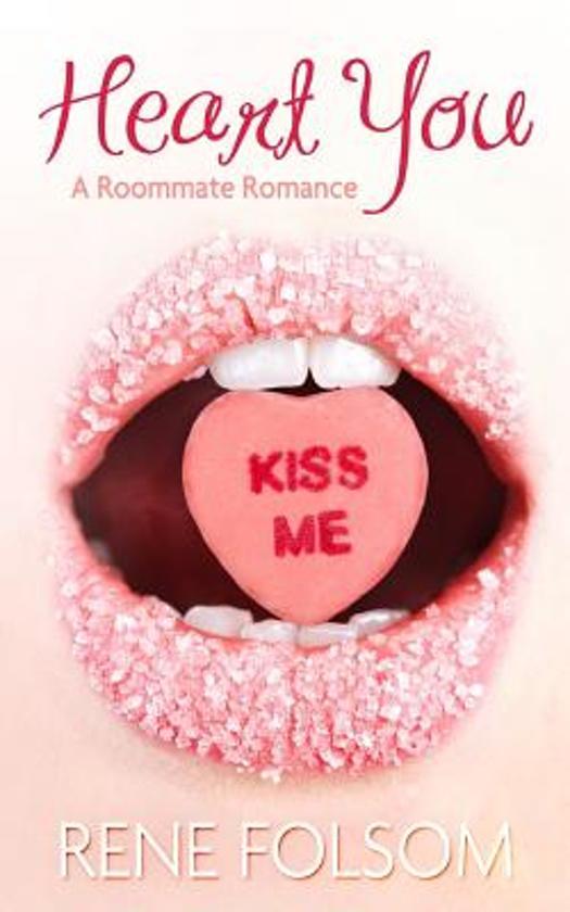 Heart You (Roommate Romance #1)