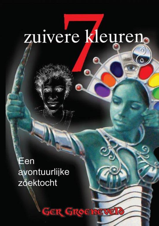 7 Zuivere Kleuren - Ger Groeneveld  